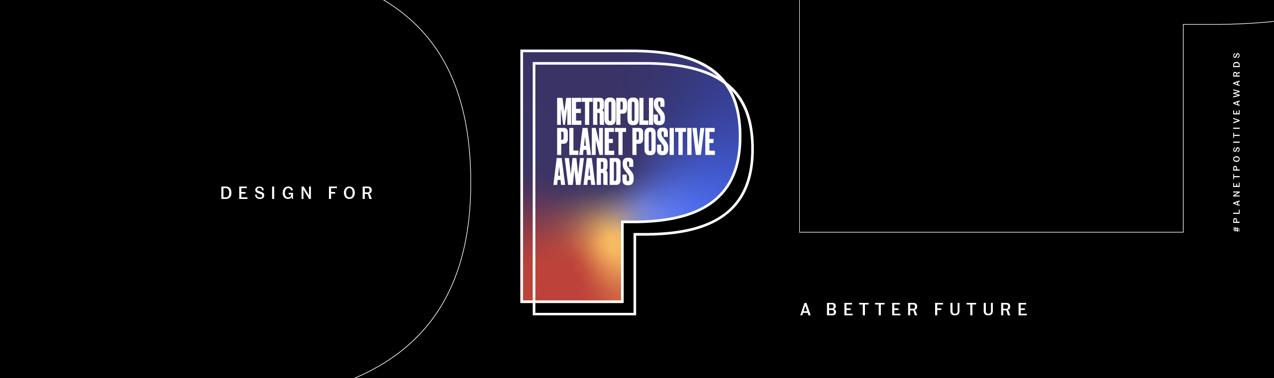 Metropolis Planet Positive Awards