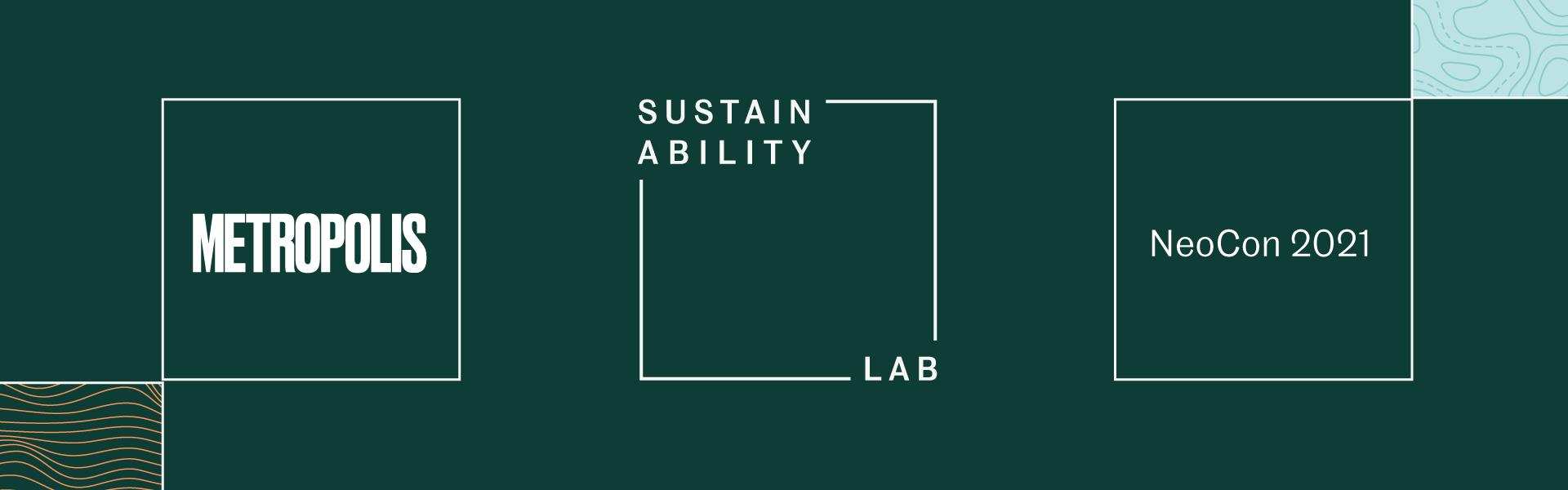 Metropolis Sustainability Lab at NeoCon 2021